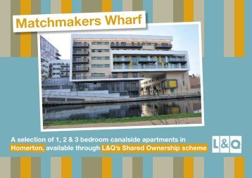 Matchmakers Wharf - London & Quadrant Group