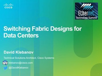 Switching Fabric Designs for Data Centers - Ethernet Technology ...