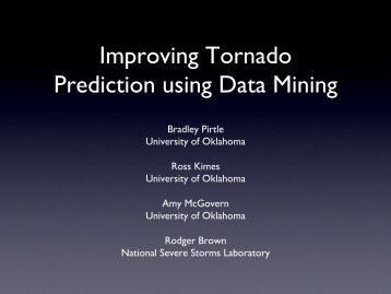 Improving Tornado Prediction using Data Mining - XSEDE