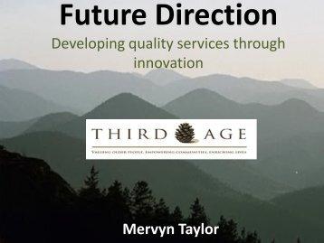 Developing quality services through innovation Mervyn Taylor