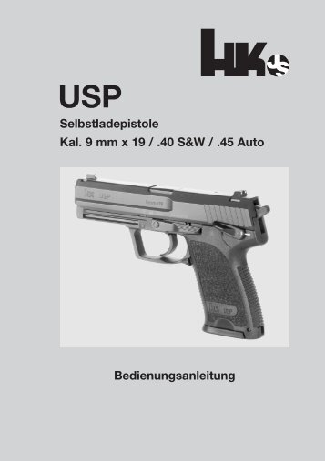 Selbstladepistole Kal. 9 mm x 19 / .40 S&W / .45 Auto ... - Waffen Braun