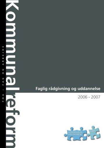 Kommunalreform - faglig rådgivning og uddannelse - FOA