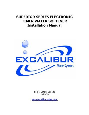 superior timer water softener installation manual - Excalibur Water ...