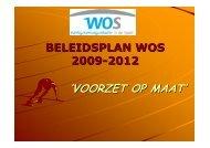 WOS Beleidsplan 2009-2012