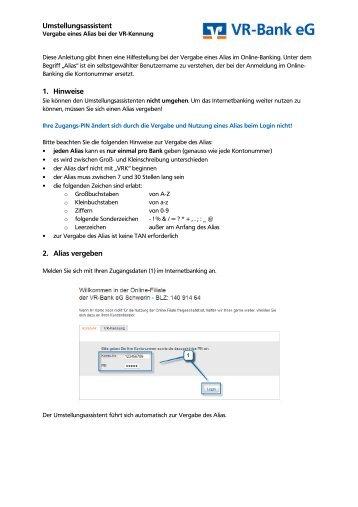 Umstellungsassistent 1. Hinweise 2. Alias vergeben - VR-Bank eG