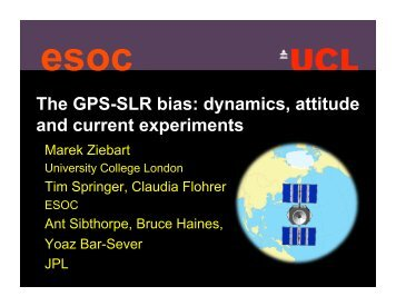 The GPS-SLR bias: dynamics, attitude and current experiments