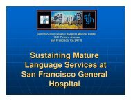 Sustaining Mature Language Services at San Francisco General ...