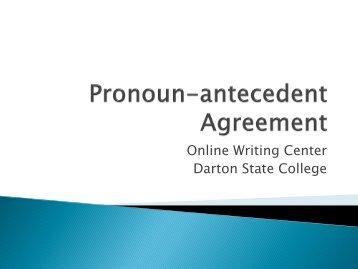 Pronoun-antecedent Disagreement - Darton College