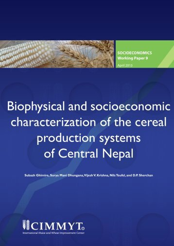Biophysical and socioeconomic characterization of the cereal ...