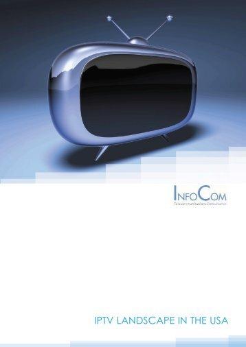 IPTV LANDSCAPE IN THE USA - InfoCom