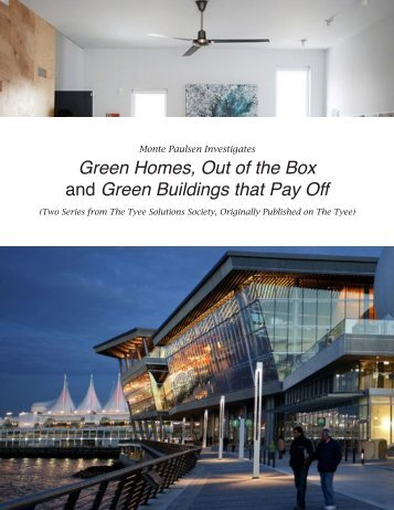 Green Homes, Out of the Box and Green Buildings that ... - The Tyee