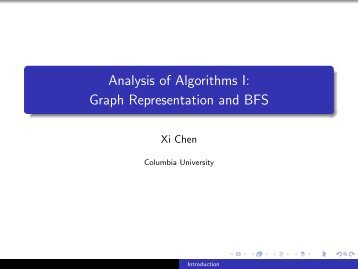 Graph Representation and BFS - Analysis of Algorithm I - Columbia ...
