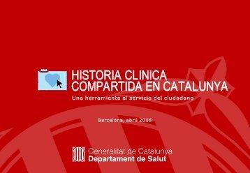 HISTORIA CLINICA COMPARTIDA EN CATALUNYA