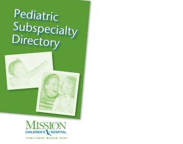 Pediatric Subspecialty Directory Pediatric ... - Mission Health