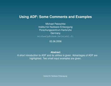 Using ADF: Some Comments and Examples