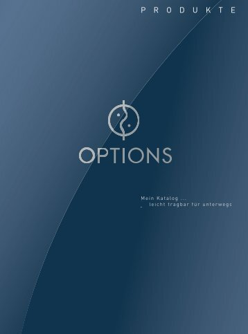 P R O D U K T E - Options