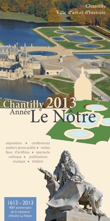 PROGRAMME Le Nôtre Chantilly - Pavillon de Manse
