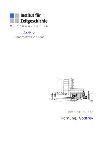 Archiv - Findmittel online Hornung, Godfrey - Institut für Zeitgeschichte