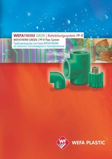 Rohrleitungssystem PP-R - Wefatherm Piping Systems