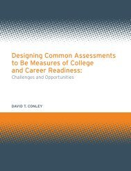 Designing Common Assessments to Be Measures of College and ...
