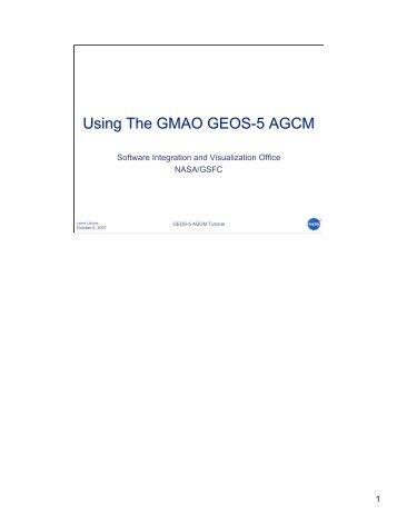 GMAO GEOS-5 tutorial - Modeling, Analysis, and Prediction Program