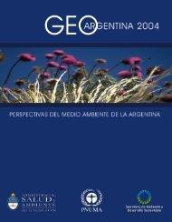 GEO Argentina 2004.p65 - Secretaria de Ambiente y Desarrollo ...