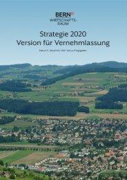 Strategie 2020 - Wirtschaftsraum Bern