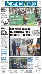 banho de sangue no uberaba: oito mortos e 2 feridos - Bem Paraná