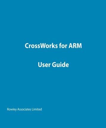 CrossWorks for ARM User Guide
