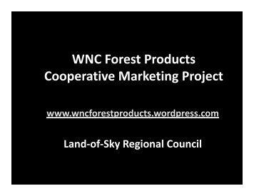 Forest Project in Photos - WNC Forest Products