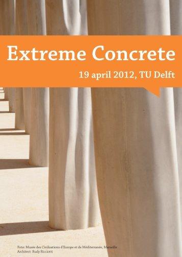 Extreme Concrete - U-Dispuut - TU Delft