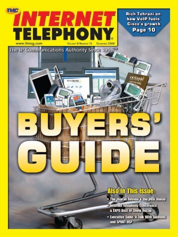 Internet Telephony December Digital Issue 2006 - TMC's Digital ...