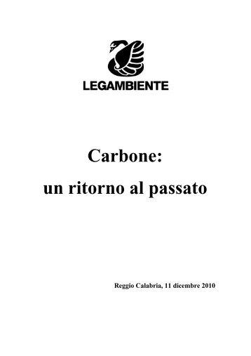 Carbone: un ritorno al passato - Legambiente