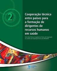 Cooperação técnica entre países para a formação de ... - PAHO/WHO