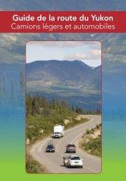 Guide de la route du Yukon - Highways and Public Works