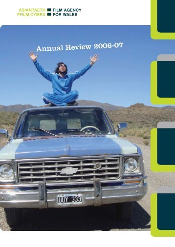 Annual Review 2006 - Film Agency for Wales