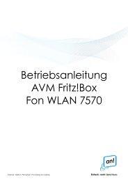 Betriebsanleitung AVM Fritz!Box Fon WLAN 7570 - Internet, Telefon ...