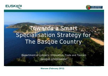 Towards a Smart Specialisation Strategy for The Basque Country