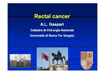 Rectal cancer - Cattedra Chirurgia Tor Vergata