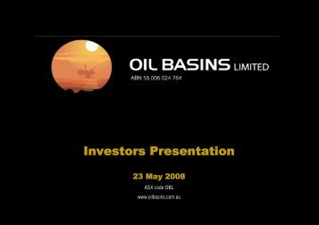 Investors Presentation - Oil Basins Limited