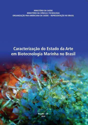 Caracterização do Estado da Arte em Biotecnologia Marinha no Brasil