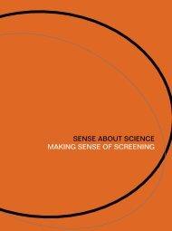 SENSE ABOUT SCIENCE MAKING SENSE OF SCREENING