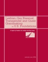 LGBTQ Grantmaking by U.S. Foundations (Calendar Year 2004)