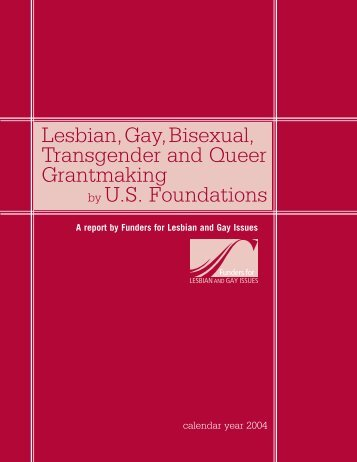 LGBTQ Grantmaking by U.S. Foundations (Calendar Year 2004)
