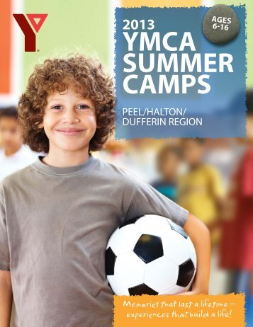 2013 Peel/Halton/Dufferin Brochure - YMCA of Greater Toronto