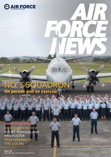 December 2011, Issue 132 [pdf 4.62 MB 40 - Royal New Zealand Air ...