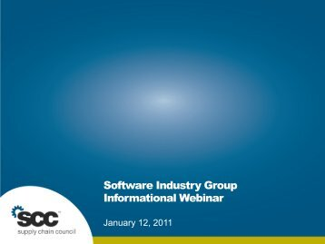 Software Industry Group Informational Webinar - Supply Chain Council