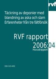 2006:04 Täckning av deponier med blandning av ... - Avfall Sverige