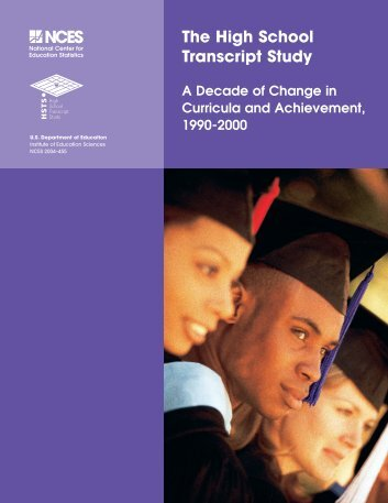 The High School Transcript Study: A Decade of Change in ... - ERIC