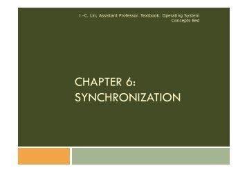 CHAPTER 6: SYNCHRONIZATION